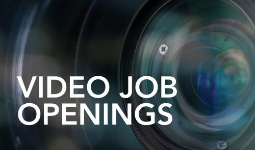 Video Job Openings