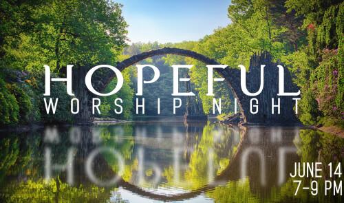 Hopeful - Worship Night