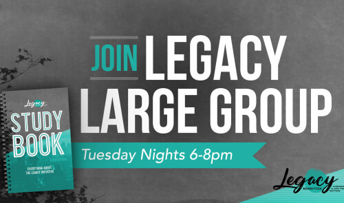 Legacy Large Group