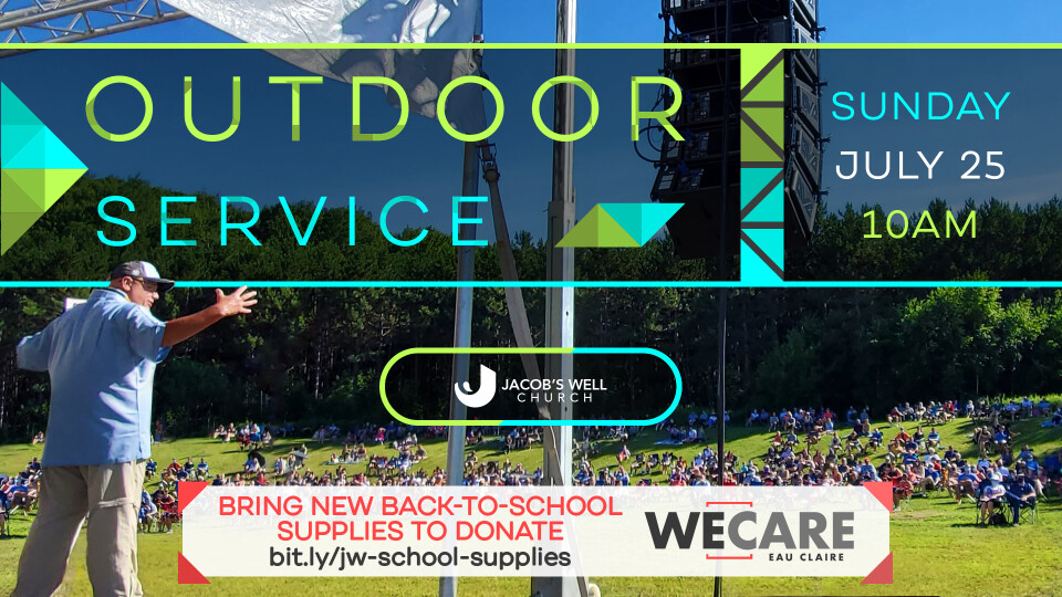 July 25th Outdoor Service + Live Stream